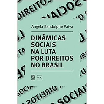Dinâmicas sociais nas lutas por direitos no Brasil