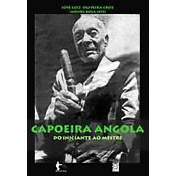 Capoeira Angola do Iniciante Mestre