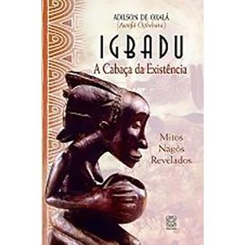 Igbadu: A Cabaca da Existencia