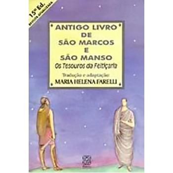Antigo Livro de São Marcos e São Manso: Os tesouros da feitiçaria