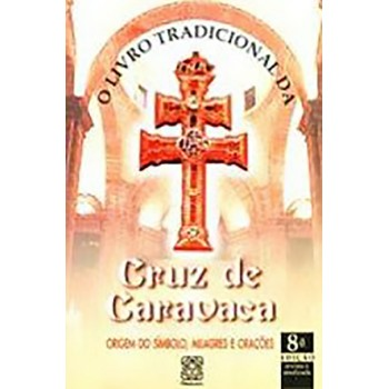 Livro Tradicional da Cruz Caravaca
