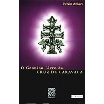 Genuino Livro da Cruz de Caravaca