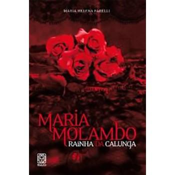 Maria Molambo: Rainha da Calunga