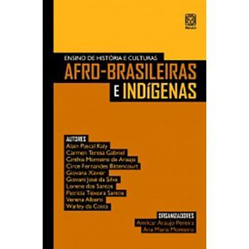 ENSINO DE HISTÓRIA E CULTURAS AFRO-BRASILEIRAS E INDÍGENAS