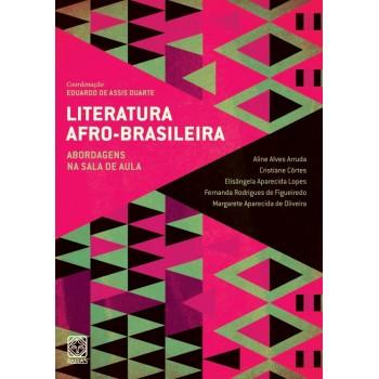 Literatura Afro Brasileira vol.2: Abordagens na sala de aula