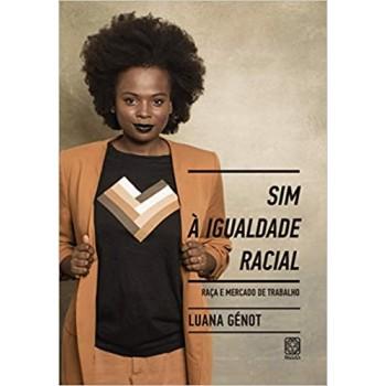 SIM A IGUALDADE RACIAL