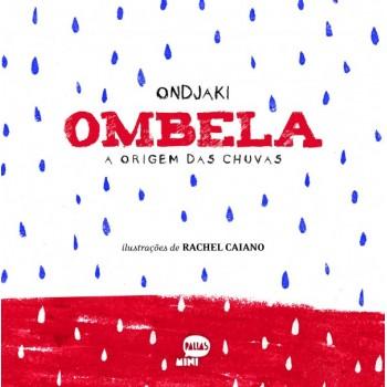 Ombela: A origem das chuvas