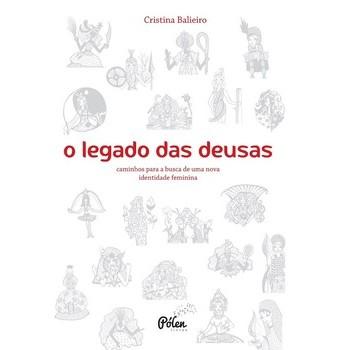 Legado das deusas, O (com baralho oráculo) - 2ª edição