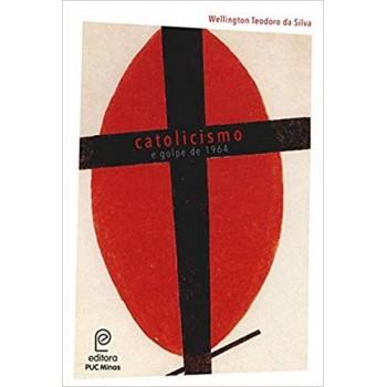 Catolicismo e Golpe de 1964