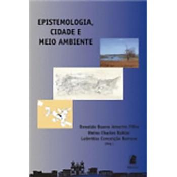Epistemologia,cidade e Meio Ambient