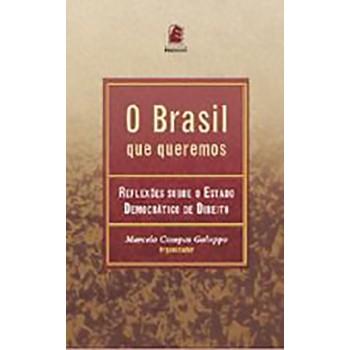 Brasil Que Queremos,o