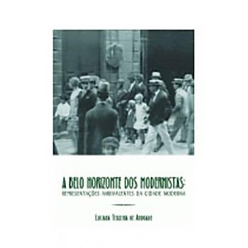 Belo Horizonte dos Modernistas,a
