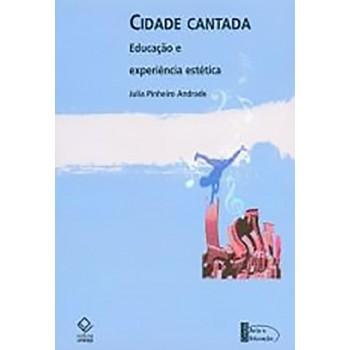 Cidade Cantada - Educação e Experiência Estética