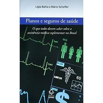 Planos e Seguros de Saúde - Ed. UNESP