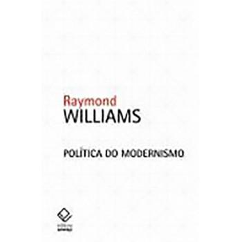 Política Do Modernismo