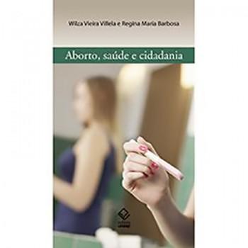 Aborto, Saúde e Cidadania