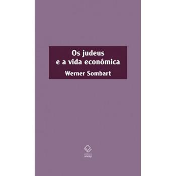 Judeus e a vida econômica, Os