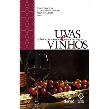 Uvas e Vinhos: Química, bioquímica e microbiologia -  Química, bioquímica e microbiologia