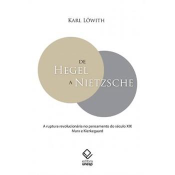 De Hegel a Nietzsche: A ruptura revolucionária no pensamento do século XIX Marx e Kierkegaard
