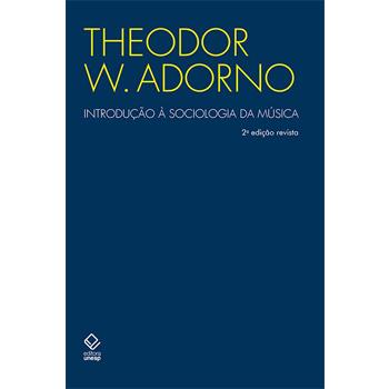 Introdução à sociologia da Música 2º edição