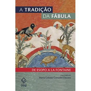 Tradição da fábula, A: de Esopo a La Fontaine