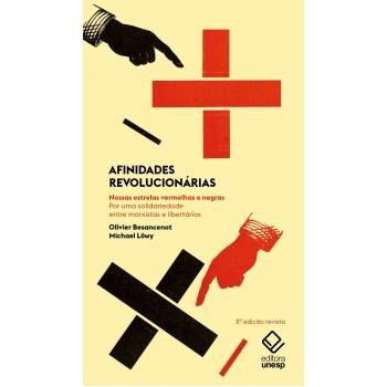 AFINIDADES REVOLUCIONÁRIAS - 2 EDIÇÃO