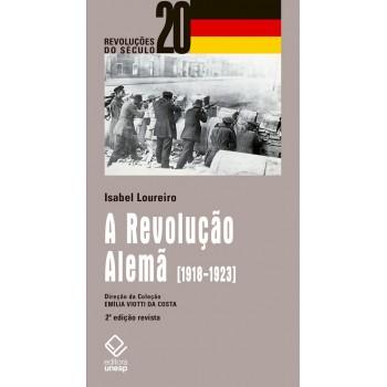 A REVOLUCAO ALEMA - 2. EDICAO