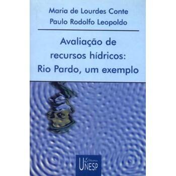 Avaliação de recursos hídricos: Rio Pardo, um exemplo