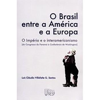 Brasil Entre A América e A Europa,o