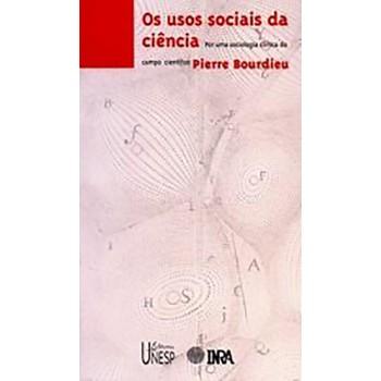 Usos Sociais da Ciência, Os