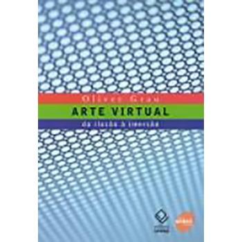 Arte Virtual: Da ilusão a imersão