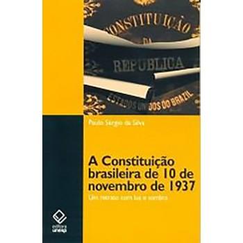Constituição brasileira de 10 de novembro de 1937, A: Um retrato com luz e sombra