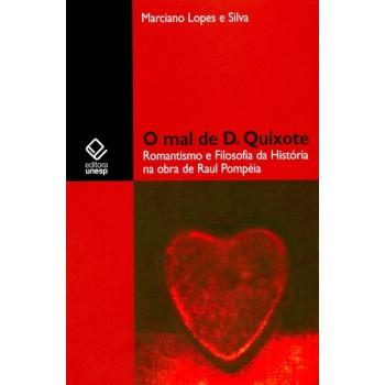 Mal de D. Quixote, O
