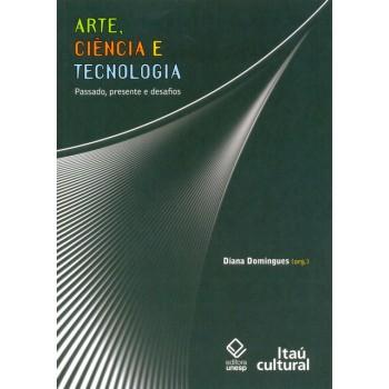 Arte, Ciência e Tecnologia