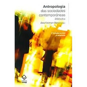 Antropologia das Sociedades Contemporâneas - 2a. edição