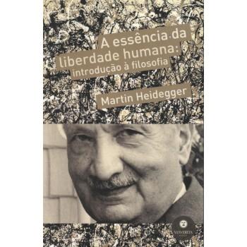 Essência da Liberdade Humana, A: introdução à filosofia