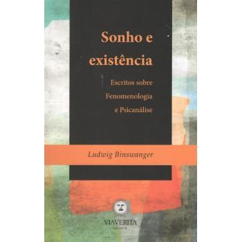 Sonhos e Existência: Escritos sobre fenomenologia e psicanálise