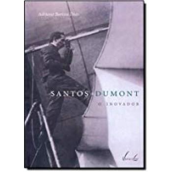 Santos Dumont: O inovador