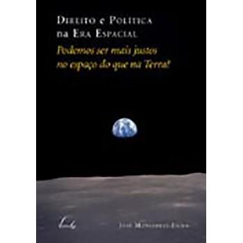 Direito e Política Na Era Espacial