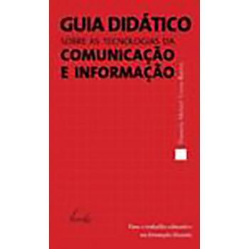 Guia didático sobre as tecnologias da comunicação e informação