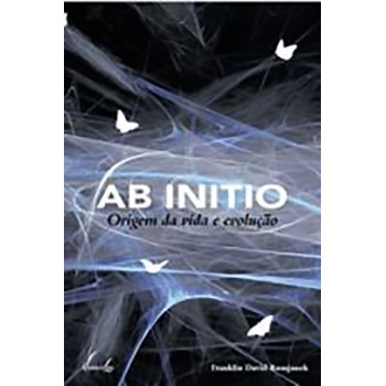 Ab initio: origem da vida e evolução