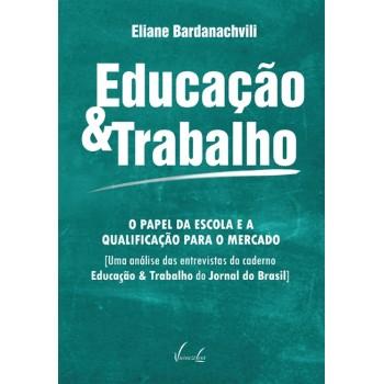 EDUCAÇÃO E TRABALHO